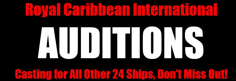 ROYAL CARIBBEAN - AUDITIONS OCT 12